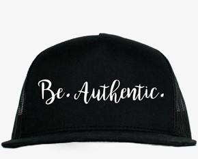 Be.Authentic. Hat